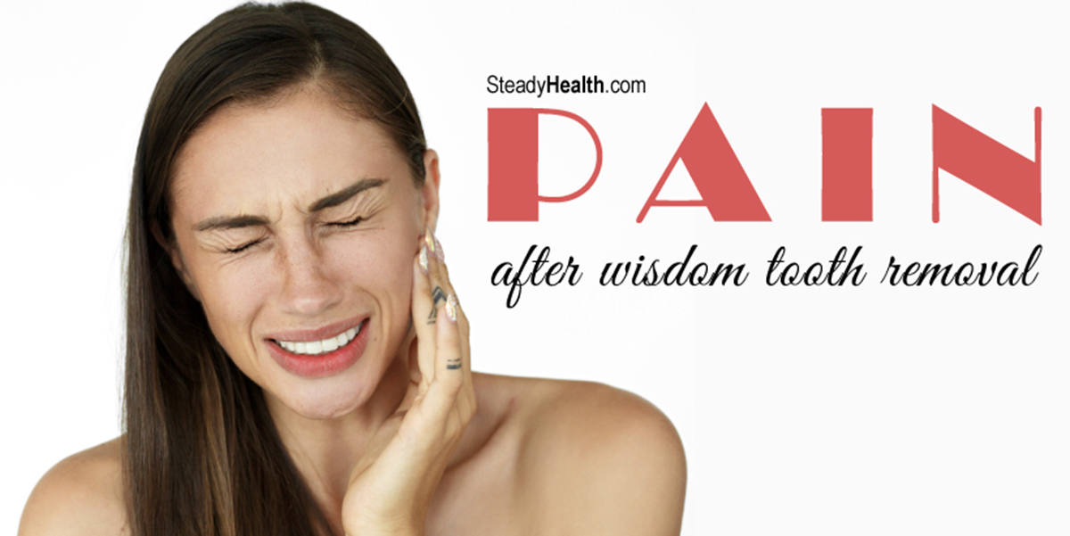 Pain After Wisdom Tooth Removal | Ear, Nose, Throat, and