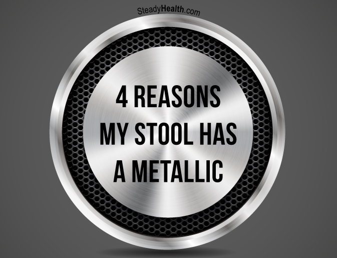 4 Reasons My Stool Has A Metallic Smell Gastrointestinal Disorders Articles Body