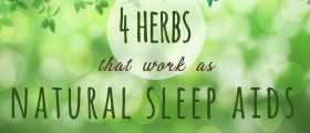Four Herbs That Work As Natural Sleep Aids
