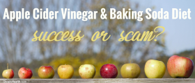 Do Apple Cider Vinegar And Baking Soda Help With Weight Loss Or Is This Diet...