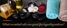 Home Treatment For Low Thyroid: What Essential Oils Are Good For Hypothyroidism?