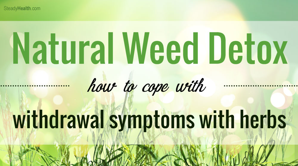 Marijuana Withdrawal Natural Remedies