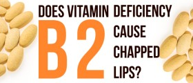 Does Vitamin B2 Deficiency (Ariboflavinosis) Cause Chapped Lips?