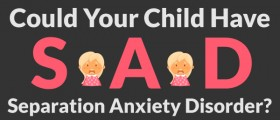 Separation Anxiety In Children Under 10: How To Tell If Your Clingy Child Needs Help